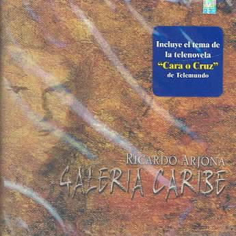 GALERIA CARIBE BY ARJONA,RICARDO (CD)